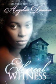 Ethereal Witness - Ghosts of Salem, #2 ebook by Angelica Dawson