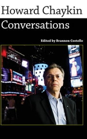 Howard Chaykin: Conversations ebook by Costello, Brannon