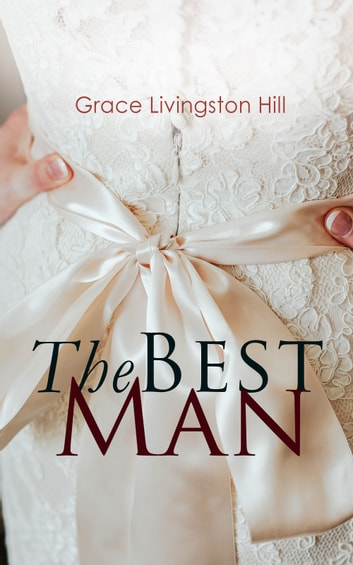 The Best Man ebook by Grace Livingston Hill
