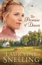 The Promise of Dawn (Under Northern Skies Book #1) ebook by
