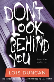 Don't Look Behind You ebook by Lois Duncan
