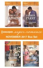 Harlequin Superromance November 2017 Box Set - The Hero's Redemption\A Family for Christmas\The Undercover Affair\Last Chance at the Someday Café ebook by Janice Kay Johnson, Tara Taylor Quinn, Cathryn Parry,...