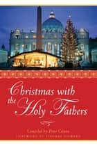 Christmas with the Holy Fathers ebook by Peter Celano