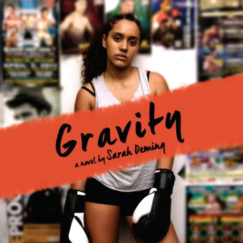 Gravity audiobook by Sarah Deming