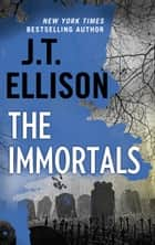 The Immortals ebook by
