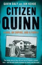 Citizen Quinn ebook by Gavin Daly, Ian Kehoe