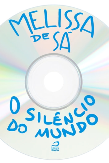 O Silêncio do Mundo ebook by Melissa de Sá