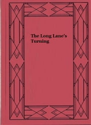 The Long Lane's Turning ebook by Hallie Erminie Rives
