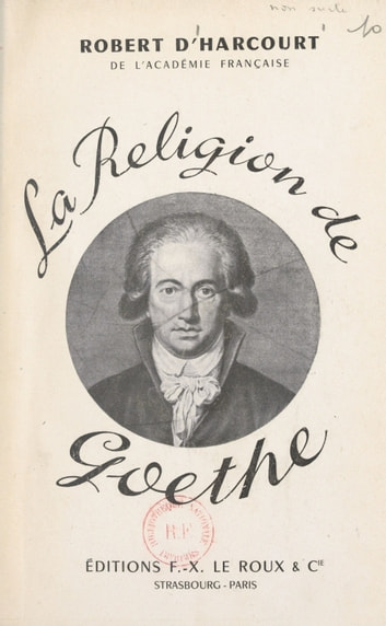 La religion de Gœthe ebook by Robert d'Harcourt