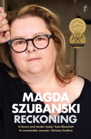 Reckoning - A Memoir ebook by Magda Szubanski