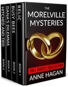 The Morelville Mysteries Full Circle Collection Boxed Set ebook by Anne Hagan