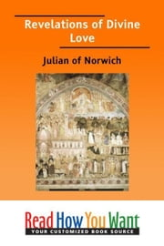 Revelations Of Divine Love ebook by of Norwich Julian