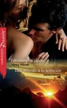 Estrictamente placer - Despertando a la tentación ebook by Nancy Warren, Jamie Sobrato