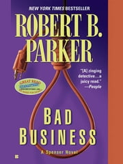 Bad Business ebook by Robert B. Parker