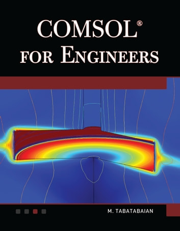 COMSOL 5 for Engineers