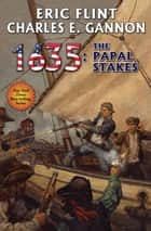 1635: The Papal Stakes ebook by