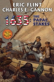 1635: The Papal Stakes ebook by Eric Flint,Charles E. Gannon