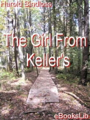 The Girl From Keller's ebook by Harold Bindloss