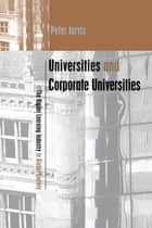 Universities and Corporate Universities ebook by Peter Jarvis