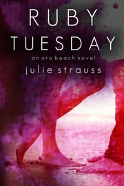 Ruby Tuesday ebook by Julie Strauss