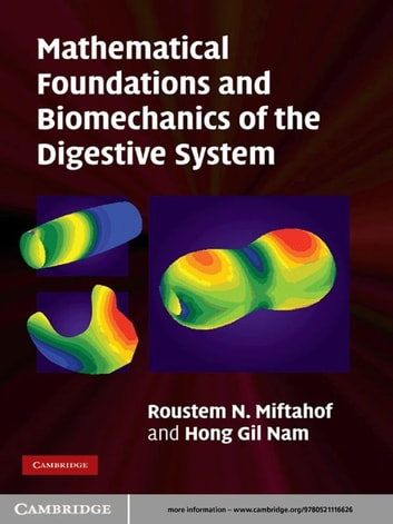 Mathematical Foundations and Biomechanics of the Digestive System ebook by Roustem N. Miftahof,Hong Gil Nam