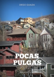 Pocas Pulgas ebook by Diego Gualda