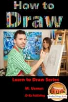How To Draw ebook by M. Usman