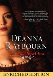The Dead Travel Fast (Mills & Boon M&B) ebook by Deanna Raybourn