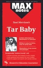 Tar Baby (MAXNotes Literature Guides) ebook by Ann Wilson