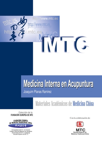 Medicina Interna en Acupuntura - Materiales Académicos de Medicina China ebook by Joaquim Planas Ramírez