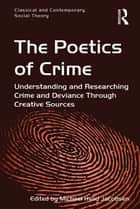 The Poetics of Crime ebook by Michael Hviid Jacobsen