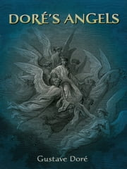 Doré's Angels ebook by Gustave Doré