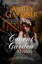 A Covent Garden Mystery ebook by Ashley Gardner,Jennifer Ashley