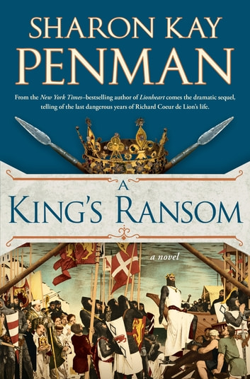 A King's Ransom ebook by Sharon Kay Penman