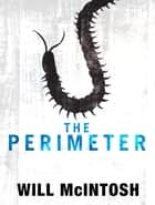 The Perimeter ebook by Will McIntosh
