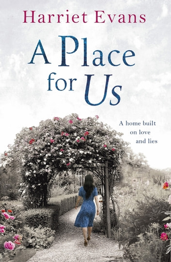A Place for Us - An unputdownable tale of families and the torment of keeping secrets 電子書 by Harriet Evans