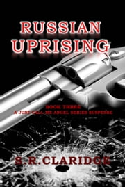 Russian Uprising ebook by S.R. Claridge