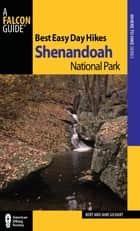 Best Easy Day Hikes Shenandoah National Park ebook by Jane Gildart, Jane Gildart
