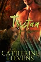 Tristan ebook by Catherine Lievens