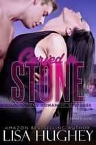 Carved in Stone ebook by Lisa Hughey