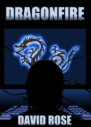 Dragonfire ebook by David Rose