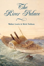 River Palace ebook by Walter Lewis