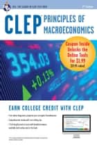 CLEP Principles of Macroeconomics with Online Practice Exams ebook by Richard Sattora