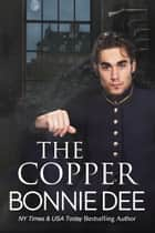 The Copper ebook by Bonnie Dee
