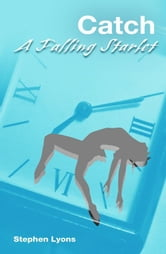 Catch A Falling Starlet ebook by Stephen Lyons