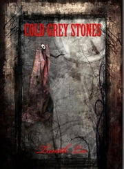 Cold Grey Stones ebook by Tanith Lee
