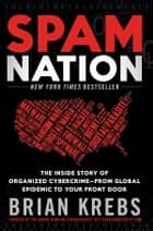 Spam Nation ebook by Brian Krebs