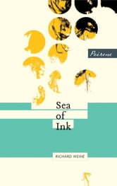 Sea of Ink ebook by Richard Weihe
