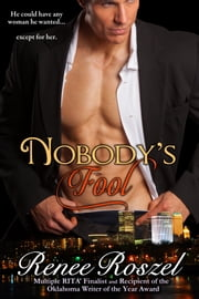 Nobody's Fool ebook by Renee Roszel