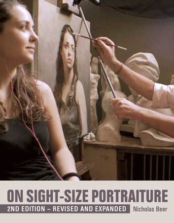 On Sight-Size Portraiture - 4th Edition - Revised and Expanded ebook by Nicholas Beer